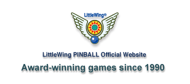 LittleWing PINBALL Official Website; Award-winning games since 1990
